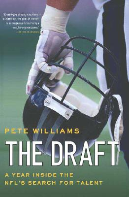The Draft By Williams, Pete
