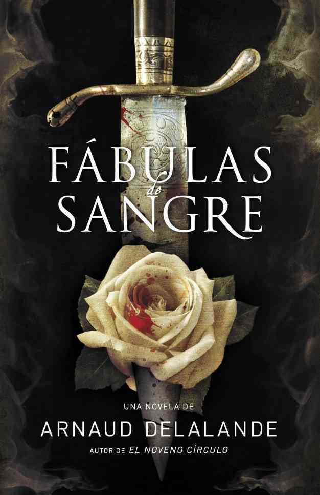 Fabulas de sangre / Fables Of Blood By Delalande, Arnaud
